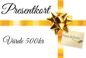 Presentkort på valfri behandling eller produkter Värde 500:-