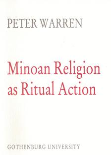 Minoan Religion as Ritual Action.