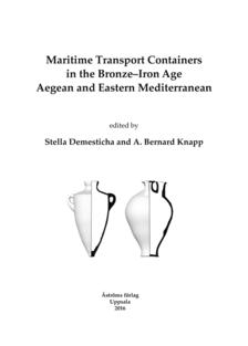 Maritime Transport Containers in the Bronze–Iron Age Aegean and Eastern Mediterranean