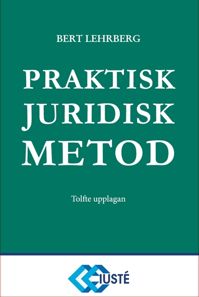 Praktisk juridisk metod 12 upplagan