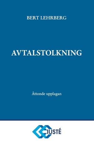 Avtalstolkning 8 uppl 2019