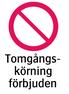 1982 Tomgångsköring förbjuden