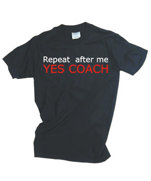 Yes coach
