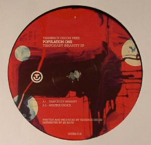 Population One (aka Terrence Dixon) - Temporary Insanity EP / Out Er