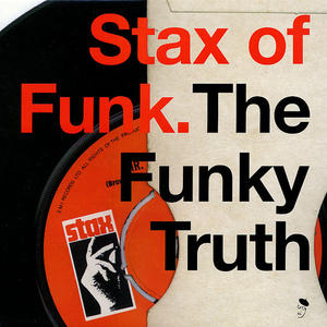 Va-Stax Of Funk. The Funky Truth / BGP Records
