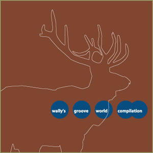 Va-Wally's Groove World Compilation /  Wally's Groove World