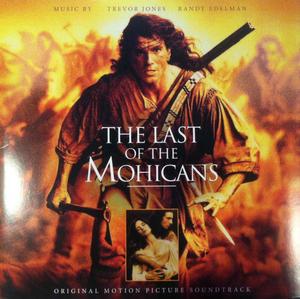 Trevor Jones, Randy Edelman - The Last Of The Mohicans (Original Motion Picture Soundtrack)