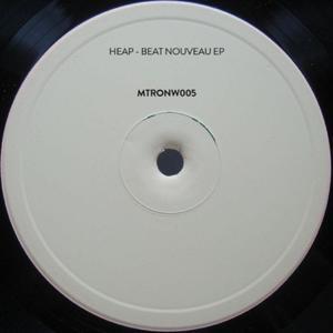Heap - Beat Nouveau Ep / Mechatronica