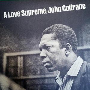 John Coltrane – A Love Supreme /  Audio Clarity