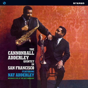 Cannonball Adderley Quintet-In San Francisco /  Spiral Records