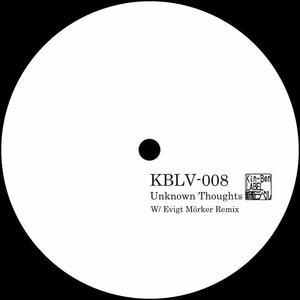 Unknown Thoughts - Remix Evigt Mörker / Kin-Ben LABEL