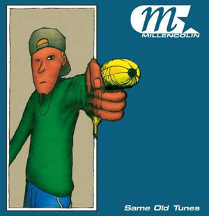 Millencolin ‎– Same Old Tunes /  Burning Heart Records