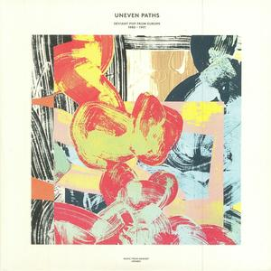 Va-Uneven Paths: Deviant Pop From Europe 1980-1991 /  Music From Memory