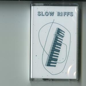 Slow Riffs-MHC000 / Mood Hut Cassettes