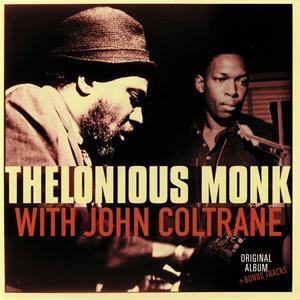 Thelonious Monk With John Coltrane /  Vinyl Passion