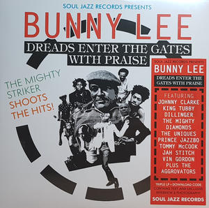 Bunny Lee-Dreads Enter The Gates With Praise /  Soul Jazz Records