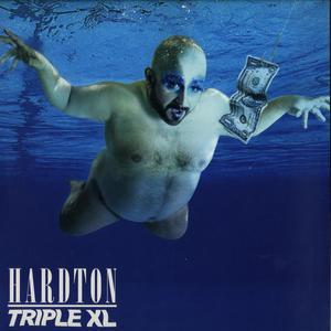 Hard Ton-Triple XL (remixes) / Bordello A Parigi