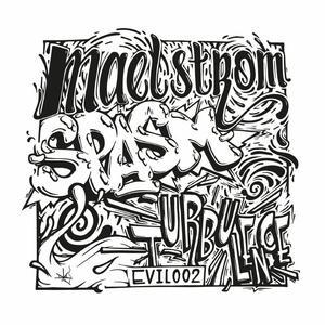 Maelstrom - Spasm / C-KNOW-EVIL