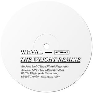 Weval - The Weight Remixe / Kompakt
