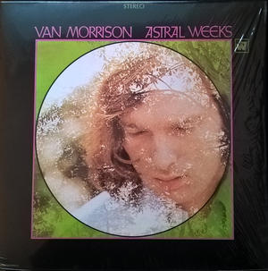 Van Morrison ‎– Astral Weeks /  Warner Bros.