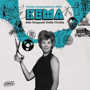 Kema (aka Giulia Alessandroni)-Alle Sorgenti Delle Civiltà (The Sources Of Civilisation) /  Finders Keepers