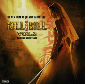 OST - Kill Bill Vol. 2 (Original Soundtrack)