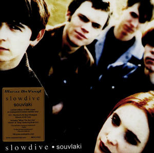 Slowdive ‎– Souvlaki /  Music On Vinyl