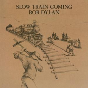 Bob Dylan-Slow Train Coming / Music On Vinyl