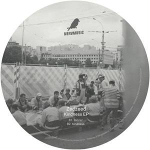 Zefzeed - Kindness Ep / Nervmusic Records