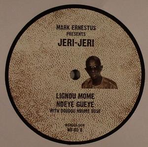 Mark Ernestus presents Jeri-Jeri-Gawlo / Ndagga