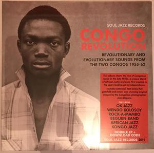 Va - Congo Revolution - Revolutionary And Evolutionary Sounds From The Two Congos 1955-62 /  Soul Jazz Records