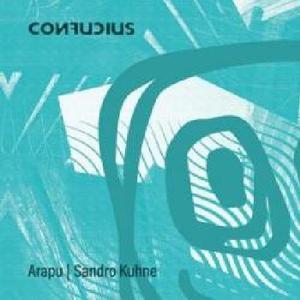 Arapu / Sandro Kuhne- CONF001