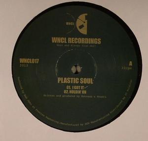 Plastic Soul-I Got It Ep / Wncl