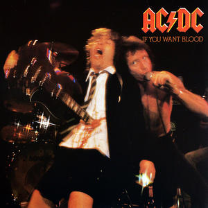 AC/DC – If You Want Blood You've Got It /  Columbia