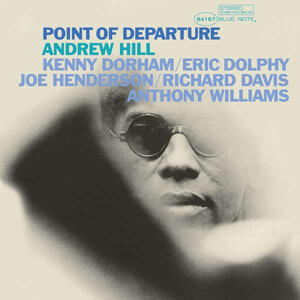 Andrew Hill ‎– Point Of Departure /  Blue Note