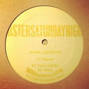 Hank Jackson-Deposit / Mister Saturday Night