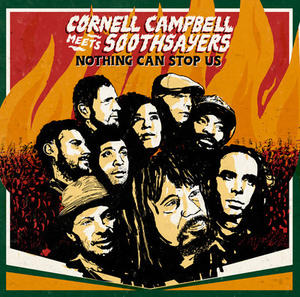 Cornel Campbell Meets Soothsayers-Nothing Can Stop Us / STRUT