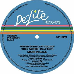 Made In Usa - Never Gonna To Let You Go / De-Lite