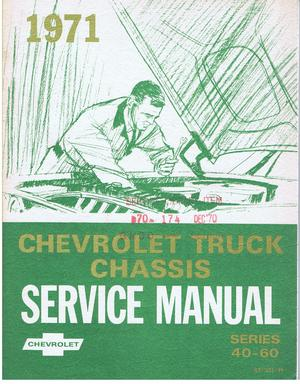 1971 Chevrolet Truck Chassis Service Manual Series 40 - 60