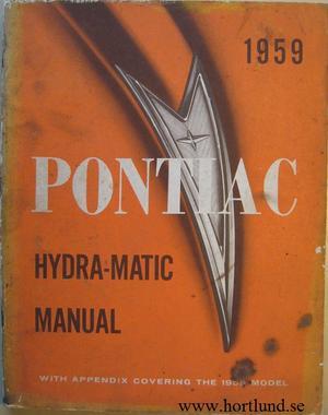 1959 Pontiac Hydra-Matic Manual with 1958 Appendix