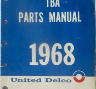 1968 United Delco TBA Parts Manual