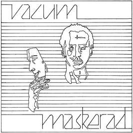 VACUM - Maskerad/Nr 20 006/Den perfekta människan (single - white vinyl)