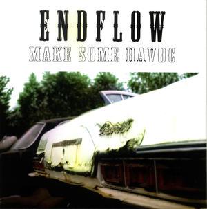 Endflow - Make Some Havoc (album)