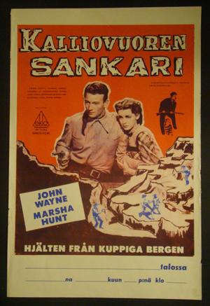 KALLIOVUOREN SANKARI (JOHN WAYNE, MARSHA HUNT)