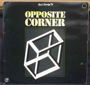OPPOSITE CORNER Jazz i Sverige '76 1976 LP