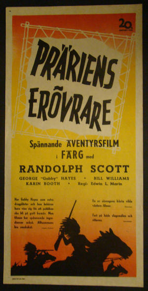 PRÄRIENS ERÖVRARE (RANDOLPH SCOTT, GEORGE GABBY HAYES, BILL WILLIAMS)