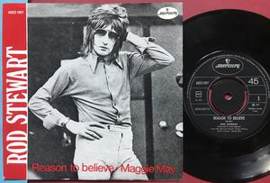 ROD STEWART - Reason to believe / Maggie May Norsk PS 1971