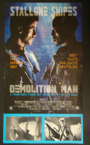 DEMOLITION MAN (STALLONE, SNIPES)