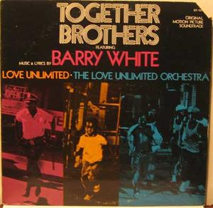 TOGETHER BROTHERS - Barry White O.S.T / LP