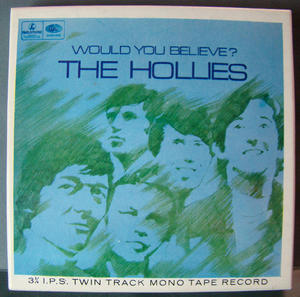 HOLLIES Would you believe? - REEL-TO-REEL TAPE 60´s